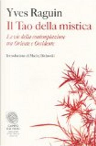 Il Tao della mistica by Yves Raguin