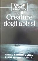 Creature degli abissi by Franz Kafka, Hans Christian Andersen, Herbert George Wells, William Butler Yeats