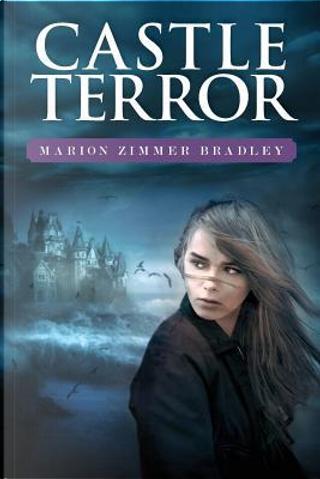 Castle Terror by Marion ZImmer Bradley