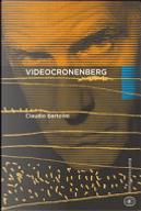 Videocronenberg by Claudio Bartolini