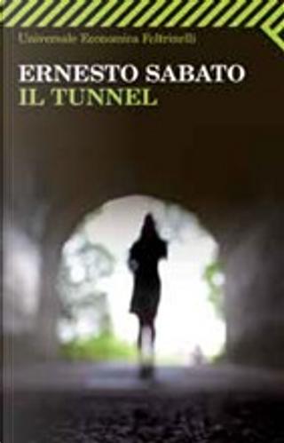 Il tunnel by Ernesto Sabato