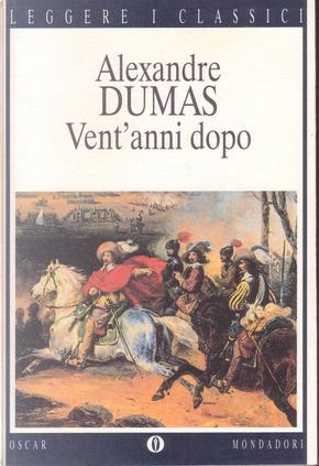 Vent'anni dopo by Alexandre Dumas, père