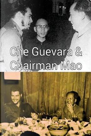 Che Guevara & Chairman Mao by Arthur Miller