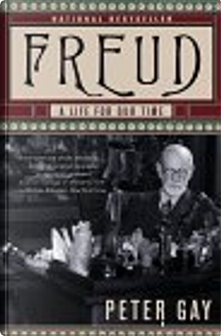 Freud: a Life for Our Time by