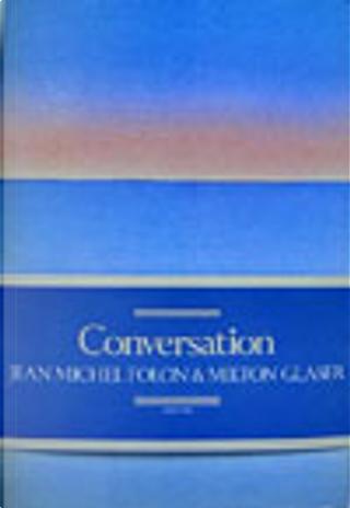 Conversazione by Jean Michel Folon, Milton Glaser