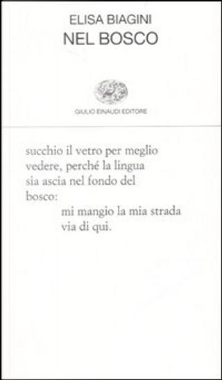 Nel bosco by Elisa Biagini