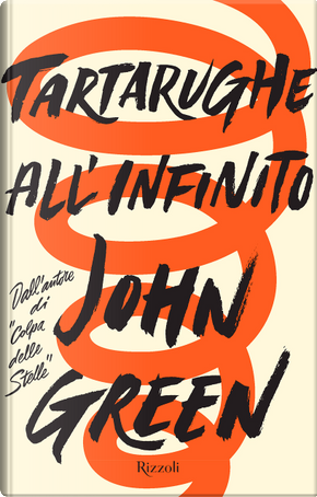 Tartarughe all'infinito by John Green