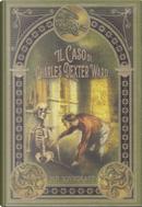 Il caso di Charles Dexter Ward e altri racconti dell'orrore by H. P. Lovecraft
