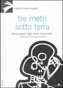 Tre metri sotto terra by Massimiliano Nuzzolo