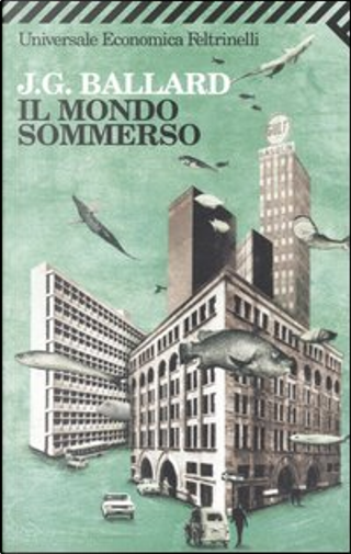 Il mondo sommerso by J. G. Ballard