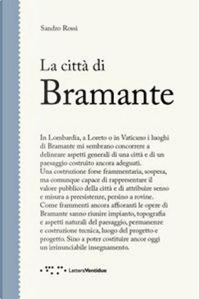 La città di Bramante by Sandro Rossi