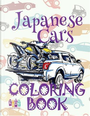 ✌ Japanese Cars ✎ Coloring Book ✍ by Kids Creative Publishing