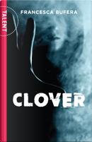 Clover by Francesca Bufera