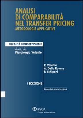Analisi di comparabilità nel transfer pricing by Piergiorgio Valente