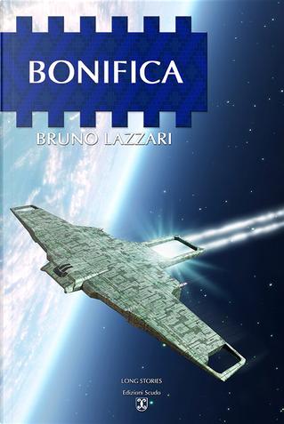 Bonifica by Bruno Lazzari