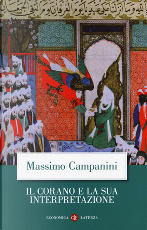 Il Corano e la sua interpretazione by Massimo Campanini