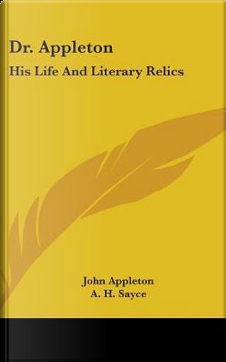 Dr. Appleton by John Appleton