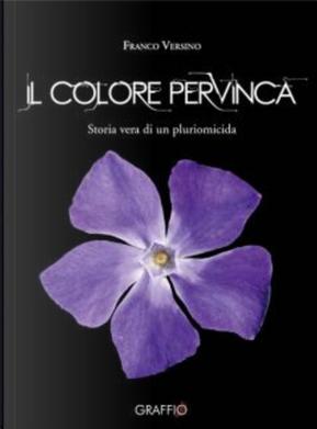 Il colore pervinca by Franco Versino