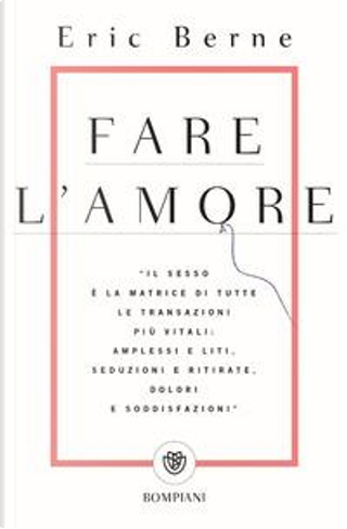 Fare l'amore by Eric Berne