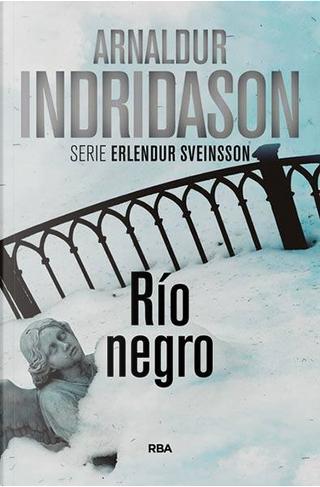 Río Negro by Arnaldur Indriðason