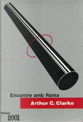 Encontre amb Rama by Arthur C. Clarke