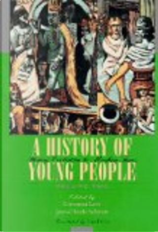 A history of young people in the West by Giovanni Levi