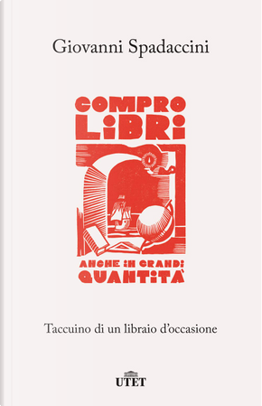Compro libri, anche in grandi quantità by Giovanni Spadaccini
