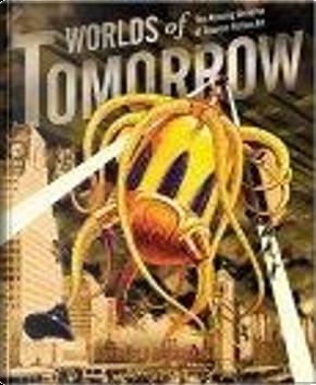 Worlds of Tomorrow by Brad Linaweaver, Forrest J. Ackerman