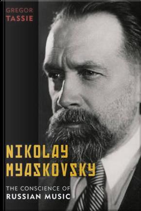 Nikolay Myaskovsky by Gregor Tassie