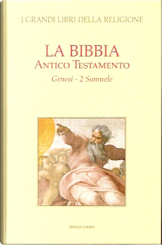La Bibbia. Antico Testamento: Genesi 2 Samuele by