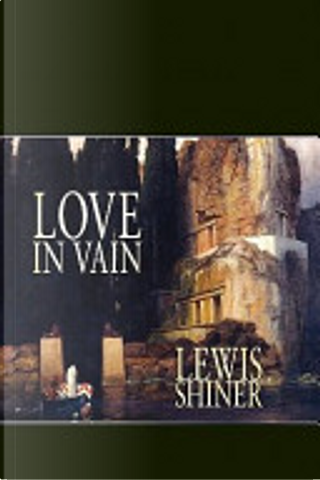 Love in Vain by Lewis Shiner