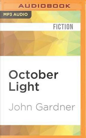 October Light by JOHN GARDNER