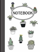 Notebook Cute Cactus by Jason Patel