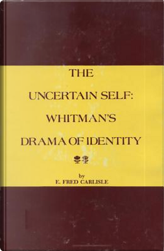 The Uncertain Self by Ervin Fred Carlisle