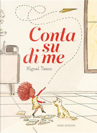 Conta su di me by Miguel Tanco