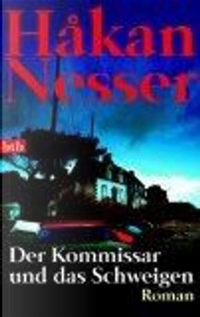 Der Kommissar und das Schweigen. by Hakan Nesser