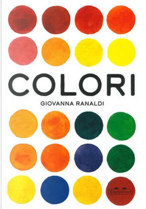 Colori by Giovanna Ranaldi