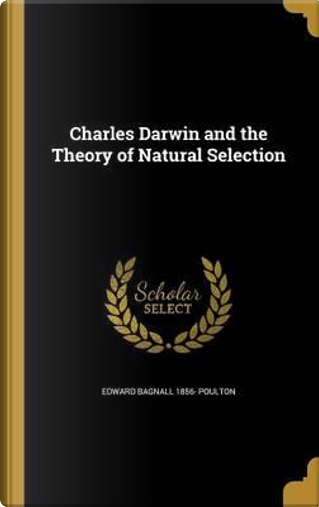 CHARLES DARWIN & THE THEORY OF by Edward Bagnall 1856 Poulton
