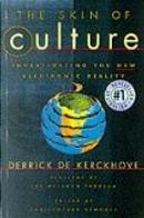 The Skin of Culture by Derrick De Kerckhove