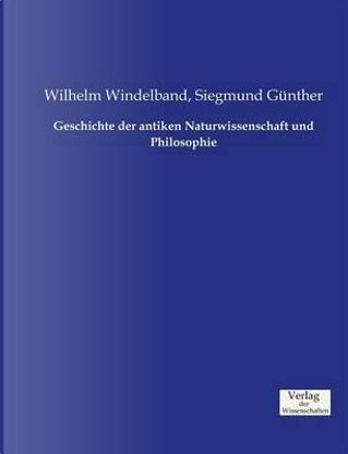 Geschichte der antiken Naturwissenschaft und Philosophie by Wilhelm Windelband