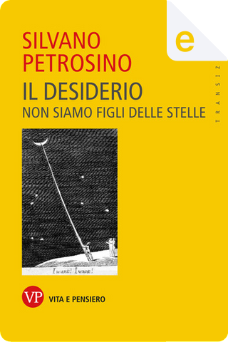Il desiderio by Silvano Petrosino
