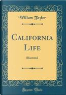 California Life by William Taylor