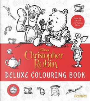 Christopher Robin Movie Deluxe Colouring by Centum Books Ltd