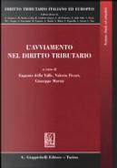 L'avviamento nel diritto tributario by Eugenio Della Valle, Giuseppe Marini, Valerio Ficari