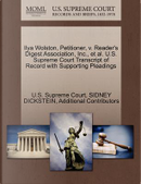 Ilya Wolston, Petitioner, V. Reader's Digest Association, Inc., et al. U.S. Supreme Court Transcript of Record with Supporting Pleadings by Sidney Dickstein