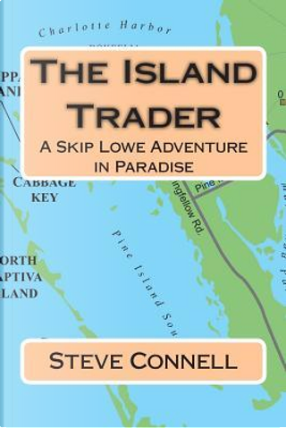 The Island Trader by Steve Connell