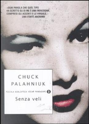 Senza veli by Chuck Palahniuk