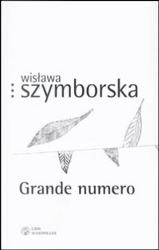 Grande numero by Wislawa Szymborska