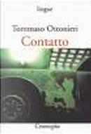 Contatto by Tommaso Ottonieri