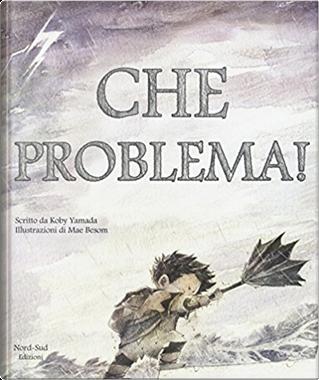 Che problema! by Kobi Yamada